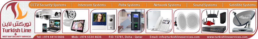 CCTV SECURITY SYSTEMS TURKISH LINE & WEST BAY SECURITY SERVICES SUPPLIERS IN DOHA QATAR WSTBBA